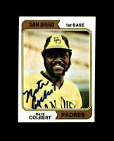 Nate Colbert Signed 1974 Topps San Diego Padres Autograph