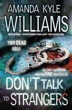 Don't Talk To Strangers (Keye Street 3), Kyle Williams, Amanda, Excellent Book