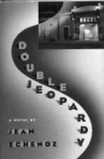 DOUBLE JEOPARDY Jean Echenoz stated 1st Ed 1993 Mystery Hardcover & Dust Jacket