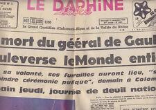 C1 Le DAUPHINE 11 Novembre 1970 La MORT DU GENERAL DE GAULLE BOULEVERSE LE MONDE