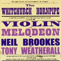 Neil Brookes and Tony Weatherall - The Whitchurch Hornpipe [CD]