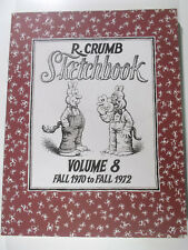 Robert Crumb`s Sketchbook Volume # 8 1970 - 1972 Fantagraphics Books englisch