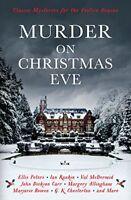 Murder On Christmas Eve: Classic Mysteries for the Festive Season,G K Chestert