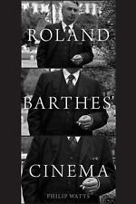 Roland Barthes' Cinema by Roland Barthes and Philip Watts (2016, Paperback)