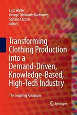 Transforming Clothing Production into a Demand-, Walter, Lutz,,
