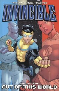 INVINCIBLE TPB VOLUME 9 OUT OF THIS WORLD / REPS #42-47 PRIME