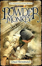 Powder Monkey: The Adventures of Sam Witchall by Paul Dowswell (Paperback, 2008)
