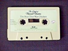 LAND OF PLEASANT DREAMS STORY TAPE THE  BEAR THAT WAS CHICKEN WORLDS OF WONDER