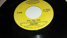 "DONOVAN Riki Tiki Tavi / Roots Of Oak EPIC 10649 45 VINYL 7"""
