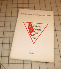 1975 Baltimore Maryland BICYCLING CLUB Roster and Reference Material Booklet