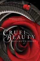 Cruel Beauty by Rosamund Hodge 9780062224743 | Brand New | Free UK Shipping