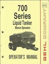 Gehl Liquid Tanker Manure Spreaders 700 Series Form No 903748 Operators Manual