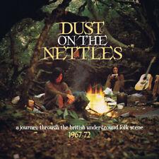 Various Artists : Dust On the Nettles: A Journey Through the British Folk Scene