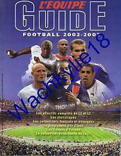 L'équipe Guide du football 2002-2003 Ligue 1 L2 Calendriers équipes