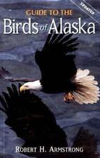 Guide to the Birds of Alaska, Armstrong, Robert H, Good Book