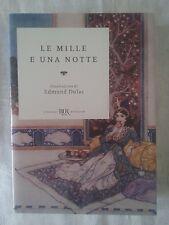 Le mille e una notte N.E. - Illustrazioni di Edmund Dulac - Ed. Rizzoli - 2016