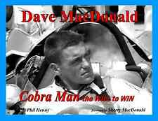 DAVE MacDonald Cobra Man Carroll Shelby Mickey Thompson Indy Racing Corvette