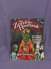 The Zombie Handbook : How to Identify the Living Dead and Survive the Coming Zo…