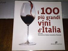 I 100 PIù GRANDI VINI D'ITALIA scelti  ASSOCIAZIONE ITALIANA SOMMELIERS PIEMONTE