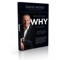 Discovering Your Why and Living It ~ 2 Disc Audio Collection by David Wood