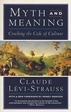 Myth and Meaning : Cracking the Code of Culture by Claude Lévi-Strauss (1995,...