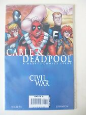 CABLE AND DEADPOOL ISSUE # 30. CIVIL WAR TIE IN. MARVEL COMICS. SEPT.2006. NM-