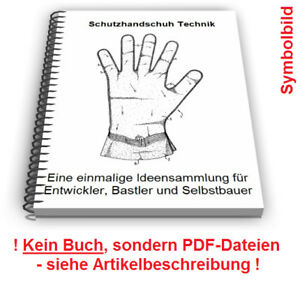 Schutzhandschuh selbst herstellen - Arbeitsschutzhandschuhe Technik Patente