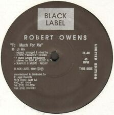 ROBERT OWENS - Too Much For Me 1992 Black Label BL-96 Usa