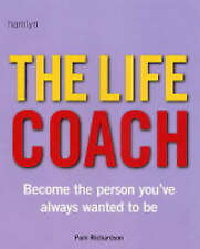 Life Coach: Become the Person You've Always Wanted to be (Pyramid Paperbacks), R