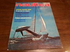 Rivista Nautica giornale NAUTICA anno XVIII  n° 208 Luglio Agosto 1979