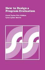 How to Design a Program Evaluation (CSE Program Evaluation Kit)