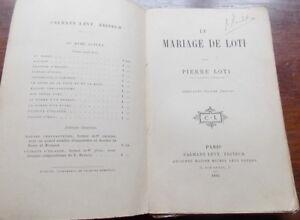 LE MARIAGE DE LOTI PAR PIERRE LOTI EDITION DE 1894 DANS SON JUS