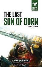 The Beast Arises: The Last Son of Dorn by David Guymer (Hardback, 2016)