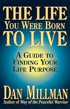 The Life You Were Born to Live by Dan Millman paperback book FREE SHIPPING