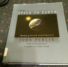 From Space to Earth John Perlin Sun Solar Cells battery Photovoltaics bell labs