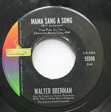Country 45 Walter Brennan - Mama Sang A Song / Who Will Take Gramma On Liberty
