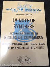 La note de synthèse aux concours d'entrée des écoles de commerce Crimail