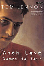 When Love Comes to Town by Tom Lennon (Paperback, 1993)
