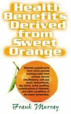 Health Benefits Derived from Sweet Orange: Diosmin Supplements from Citrus (Pape