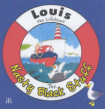NEW The Nasty Black Stuff (Louis the Lifeboat) by Gordon Volke