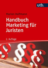 Handbuch Marketing für Juristen|Marion Halfmann|Broschiertes Buch|Deutsch