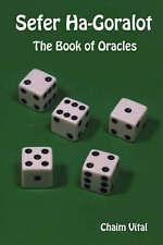 Sefer ha-goralot: il libro degli oracoli da Chaim Vital (libro in brossura, 2007)