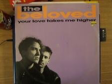 Beloved Your Love Takes Me Higher 3 mixes - UK 12""