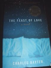 Vintage Contemporaries: The Feast of Love by Charles Baxter 2001 Paperback