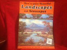 How to paint Beautiful Landscapes Seascapes by Gutknecht Art Instruction Foster