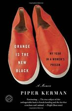 Orange Is the New Black: My Year in a Womens Pris