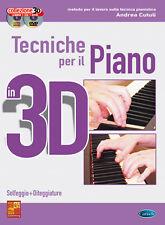 Andrea Cutuli TECNICHE PER IL PIANO IN 3D - Libro + CD + DVD