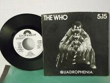 """The Who,Polydor, """"5:15"""",US,7"""" 45 with P/C, White Promo labels,from movie,Mint"""