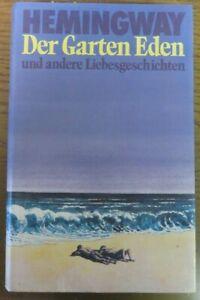 Der Garten Eden, Roman vor Ernest Hemingway