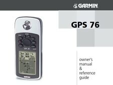 GARMIN GPS 76 OWNERS MANUAL REFERENCE GUIDE REPRINTED A4 COMB BOUND